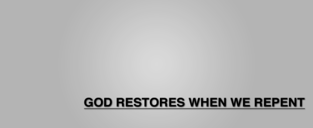 God-Restores-when-we-repent-Web2