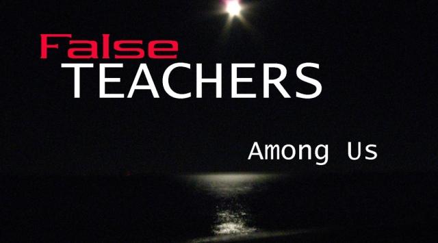 false-teachers-among-us1