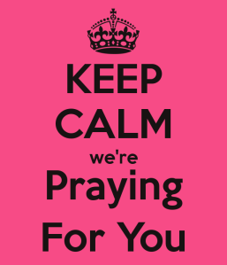 keep-calm-were-praying-for-you